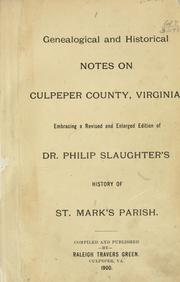 Genealogical and historical notes on Culpeper County, Virginia by Raleigh Travers Green