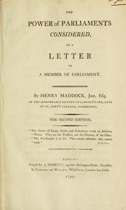 Cover of: The power of Parliaments considered | Henry Maddock