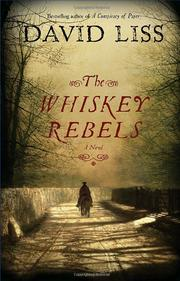 Cover of: The whiskey rebels: a novel