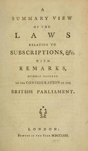 Cover of: summary view of the laws relating to subscriptions &c. with remarks, humbly offered to the consideration of the British Parliament. | Randolph, Thomas