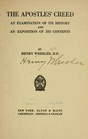 Cover of: The Apostles' creed | Wheeler, Henry
