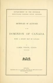 Cover of: Dictionary of altitudes in the Dominion of Canada