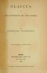Glaucus, or, The wonders of the shore by Charles Kingsley