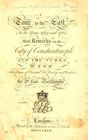 Cover of: tour to the East, in the years 1763 and 1764 | Baltimore, Frederick Calvert Baron