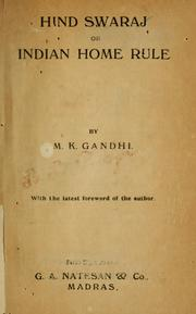 Cover of: Hind swaraj: or, Indian home rule