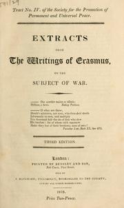 Cover of: Extracts from the writings of Erasmus, on the subject of war