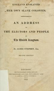 Cover of: England enslaved by her own slave colonies | Stephen, James