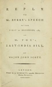 Cover of: A reply to Mr. Burke's speech of the first of December, 1783, on Mr. Fox's East-India bill