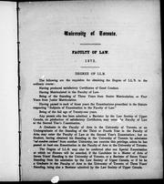 University of Toronto, Faculty of Law, 1872, degree of LL.B by University of Toronto. Faculty of Law.