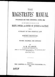 Cover of: The magistrates' manual | by S.R. Clarke.