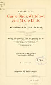 history of the game birds, wild fowl and shore birds of Massachusetts and adjacent states