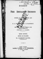 Digest of fire insurance decisions in the courts of Great Britain and North America by H. A. Littleton