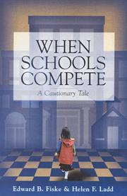 Cover of: When Schools Compete: A Cautionary Tale