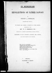 Cover of: Recollections of Father Dawson / by Henry Morgan.  To which are added a portion of the sermon referring to Dr. Dawson