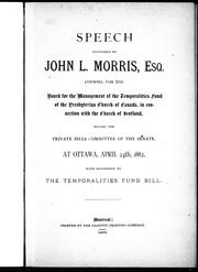 Cover of: Speech delivered before the Private Bills Committee of the Senate at Ottawa, April 24th, 1882 with reference to the Temporalities Fund Bill |