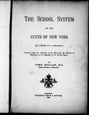 Cover of: The school system of the state of New York (as viewed by a Canadian) |