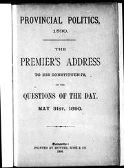 Cover of: The premier's address to his constituents, on the questions of the day, May 31st, 1890