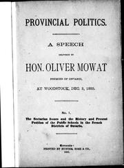 Cover of: A speech delivered by Hon. Oliver Mowat, premier of Ontario, at Woodstock, Dec. 3, 1889