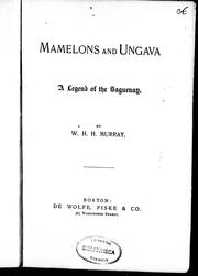 Cover of: Mamelons ; and, Ungava, a legend of the Saguenay