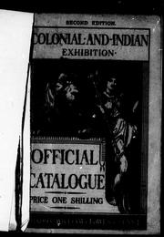 Cover of: Colonial and Indian Exhibition, 1886 |