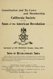 Cover of: Constitution and by-laws and membership | Sons of the American Revolution. California Society.