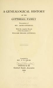 Cover of: genealogical history of the Gottshall family | N. B. Grubb