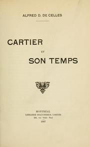 Cartier et son temps by Alfred D. DeCelles