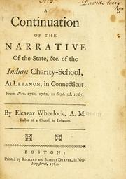 Cover of: continuation of the narrative of the state, &c. of the Indian charity-school, at Lebanon, in Connecticut | Eleazar Wheelock