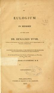 An eulogium in memory of the late Dr. Benjamin Rush by William Staughton