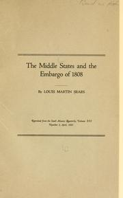 Cover of: The middle states and the embargo of 1808