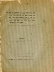 Cover of: In the matter of the controversy between the Shiloh national military park commission and the Iowa Shiloh commission relating to inscriptions upon the regiment monuments of the 15th and 16th Iowa volunteer infantry | Albert Baird Cummins