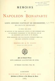 Memoirs of Napoleon Bonaparte by Louis Antoine Fauvelet de Bourrienne