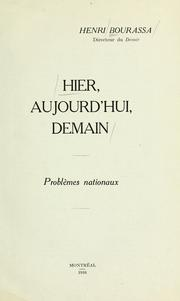 Cover of: Hier, aujourd'hui, demain