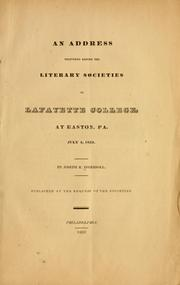 Cover of: An address delivered before the literary societies of Lafayette college, at Easton, Pa., July 4, 1833
