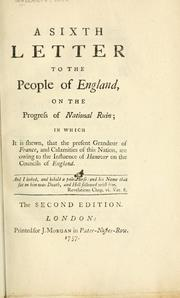 Cover of: A sixth letter to the people of England, on the progress of national ruin