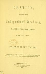Cover of: Oration, delivered at the Independent academy, Manchester, Maryland, July 4, 1857