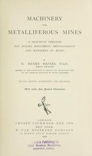 Cover of: Machinery for metalliferous mines | E. Henry Davies
