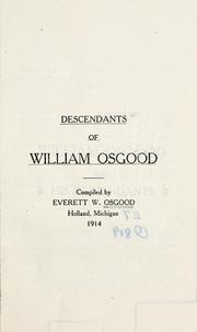 Cover of: Descendants of William Osgood /ccompiled by Everett W. Osgood. | Everett W. Osgood