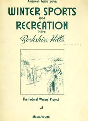 Cover of: Winter sports and recreation in the Berkshire Hills | Federal Writers' Project of the Works Progress Administration of Massachusetts.
