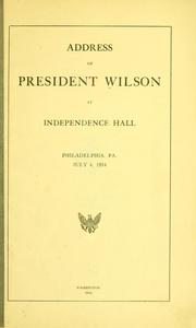Cover of: Address of Pres. Wilson at Independence Hall, Phila