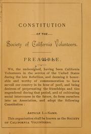 Cover of: Constitution of the Society of California volunteers. | Society of California volunteers, San Francisco