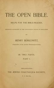 Cover of: The open Bible, helps for the Bible-reader