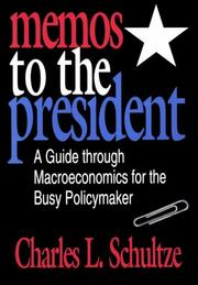 Cover of: Memos to the president | Charles L. Schultze