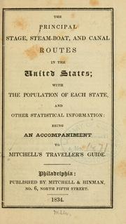 Cover of: The principal stage, steam-boat, and canal routes in the United States