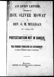 Cover of: An open letter addressed by Hon. Oliver Mowat to Rev. G.M. Mulligan, 29th October, 1886