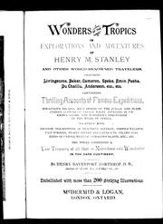 Wonders of the tropics, or, Explorations and adventures of Henry M. Stanley and other world renowned travelers by Henry Davenport Northrop