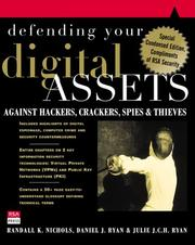 Cover of: Defending Your Digital Assets Against Hackers, Crackers, Spies, and Thieves | Randall K. Nichols
