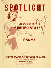 Cover of: Spotlight on women in the United States, 1956-1957