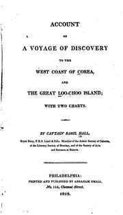 Cover of: Account of a Voyage of Discovery to the West Coast of Corea and the Great ..