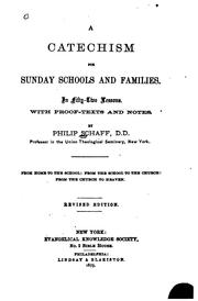 Cover of: A Catechism for Sunday Schools and Families: In Fifty-two Lessons with Proof ..